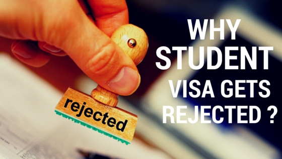 why student visa Gets Rejected