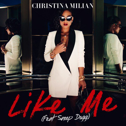 Christina Milian ft. Snoop Dogg – Like Me