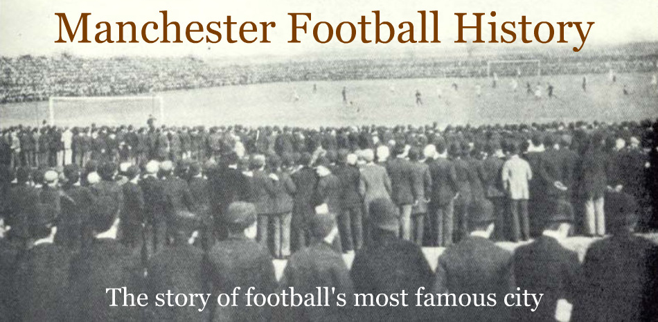Manchester Football History