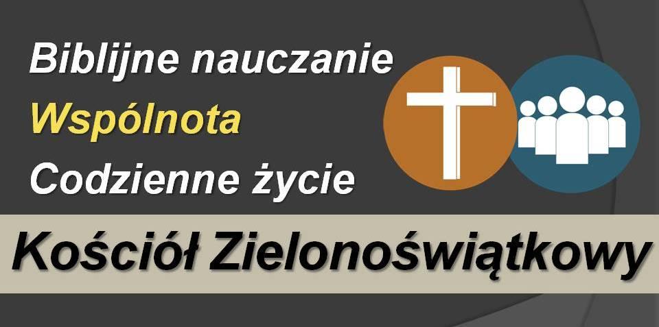 Witamy na blogu Kościoła Zielonoświątkowego w Gostyninie