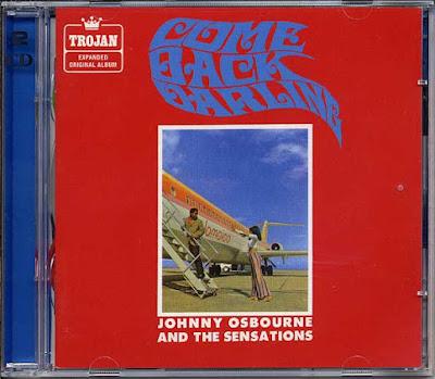 JHONNY OSBOURNE & THE SENSATIONS - Come Back Darling (2007