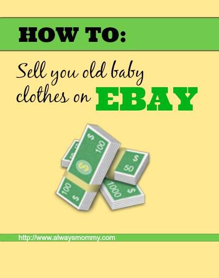 How To Sell Your Used Baby Clothes On Ebay Always Mommy