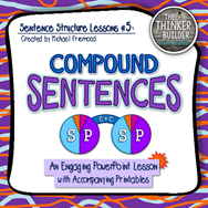 https://www.teacherspayteachers.com/Product/Sentence-Structure-Lessons-5-Compound-Sentences-791982
