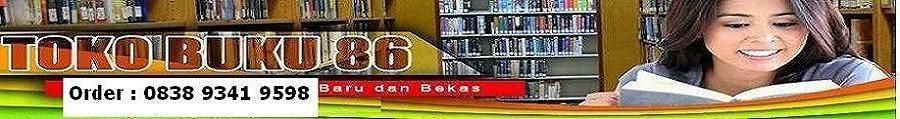 Buku86.com: Toko Buku online, Jual Beli Novel Baru Bekas