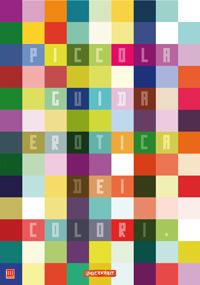 Piccola guida erotica ai colori