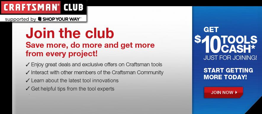 http://www.craftsman.com/shc/s/nb_10155_12602_NB_Craftsman+Club+Enroll?storeId=10155&vName=Craftsman+Club+Enroll&catalogInd=NB&catalogId=12602&i_cntr=1300592524666
