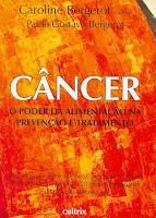 Câncer: o Poder da Alimentação na Prevenção e Tratamento