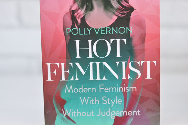 Polly Vernon Hot Feminist