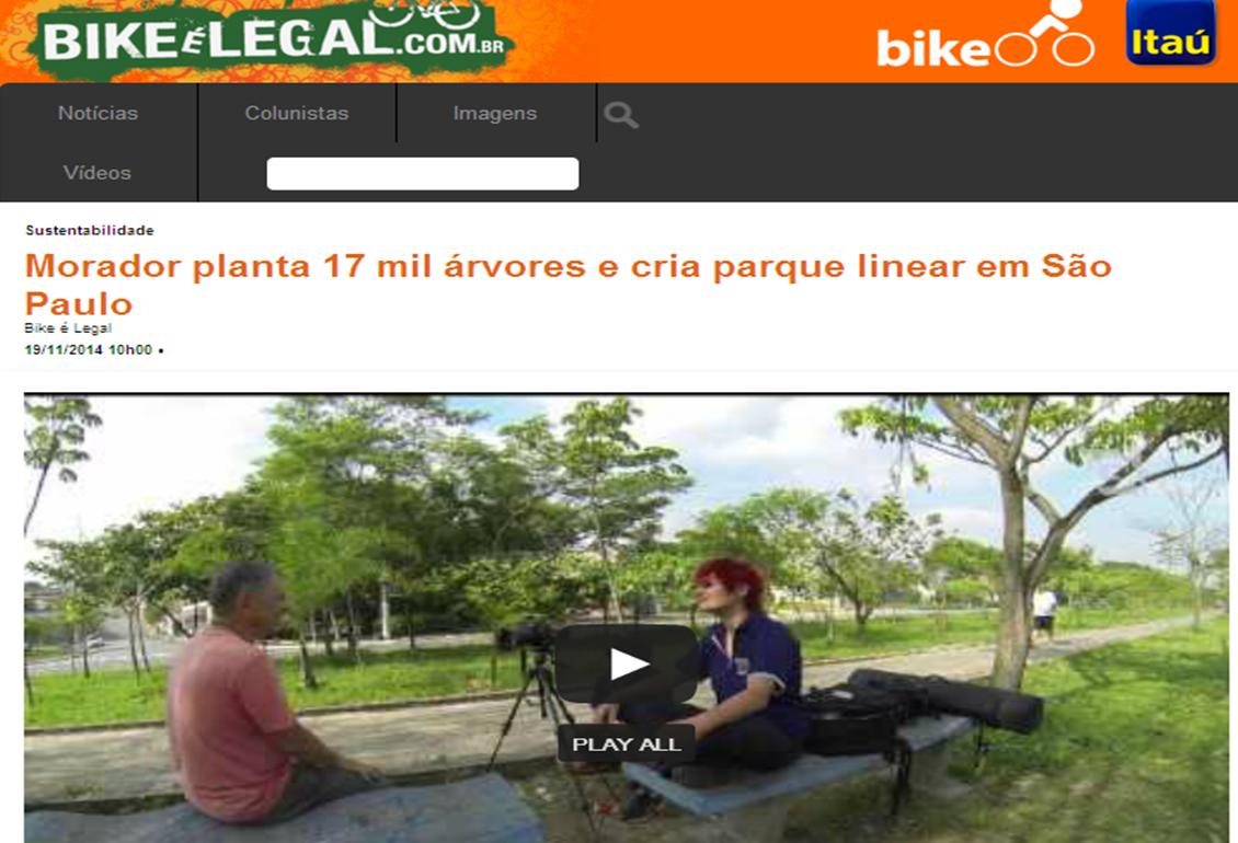 http://bikeelegal.com/noticia/1769/morador-planta-17-mil-arvores-e-cria-parque-linear-em-sao-paulo