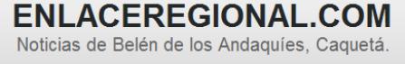 Noticias | Belén de los Andaquíes, Caquetá
