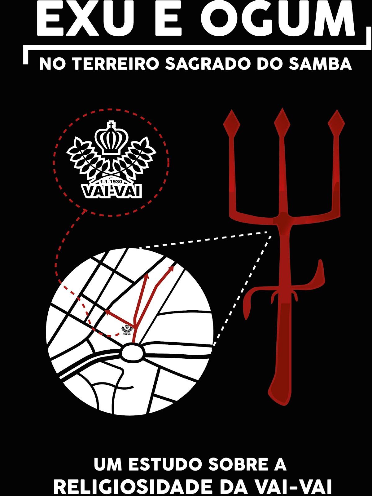 Exu e Ogum no terreiro de samba: um estudo sobre a religiosidade da  Vai-Vai/ foto: Jamil de Odé