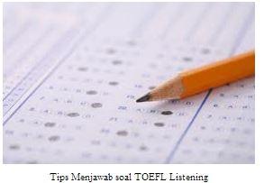 Tips Menjawab soal TOEFL Listening Part A dengan Mudah (PBT)