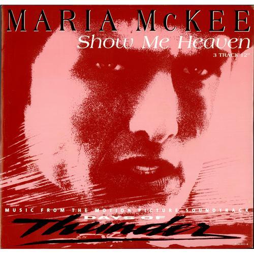 number ones of the nineties 1990 maria mckee show me heaven. Black Bedroom Furniture Sets. Home Design Ideas