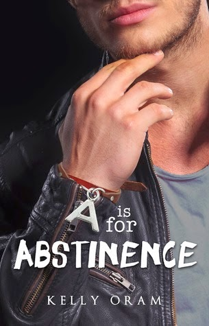 A is for Abstinence de Kelly Oram