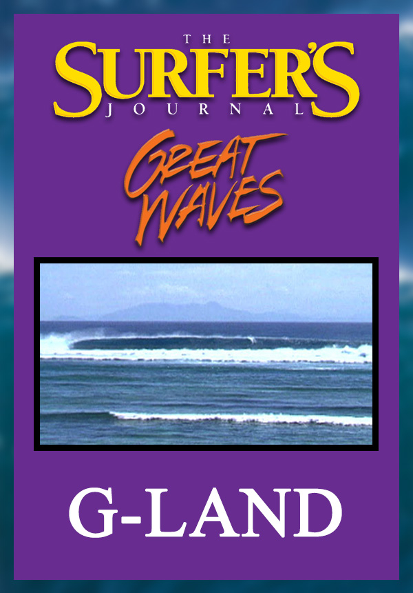 The Surfer's Journal - Great Waves - G-Land (1998)