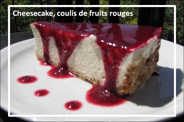 Les bonnes choses cheesecake coulis de fruits rouges for Coulis fruits rouges surgeles