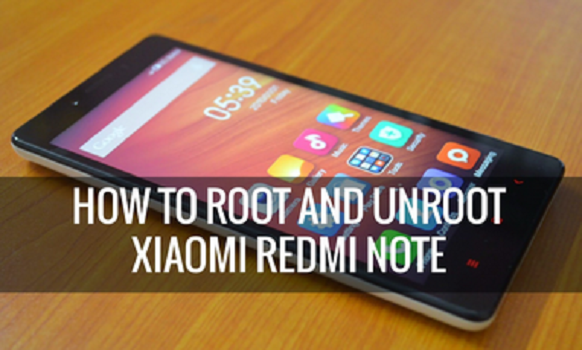 Cara Root/Unroot Xiaomi Redmi Note