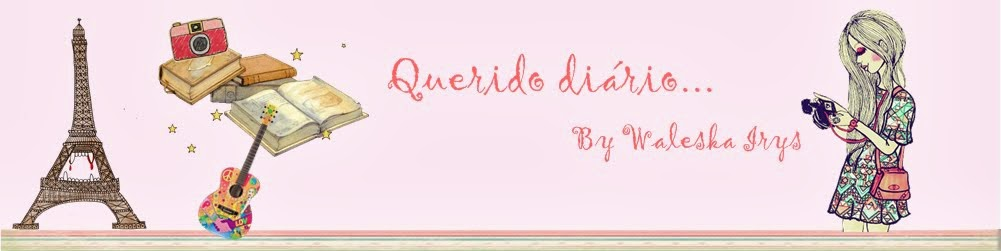 Querido diário...