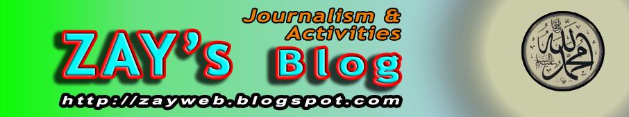 ZAY: Berita, Tulisan dan Aktivitasku