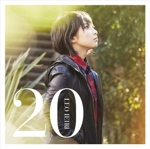 [MUSIC] 家入レオ – 20/Leo Ieri – 20 (2015.02.25/MP3/RAR)