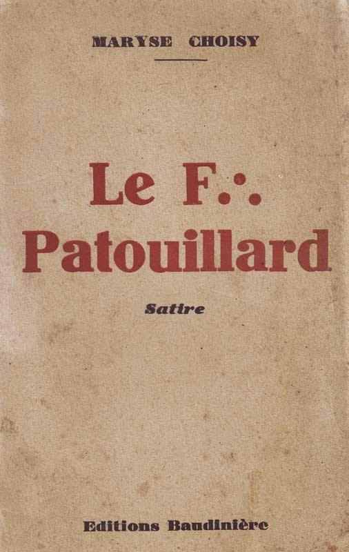 http://marysechoisy.blogspot.fr/2014/01/1936-le-f-patouillard-satire.html