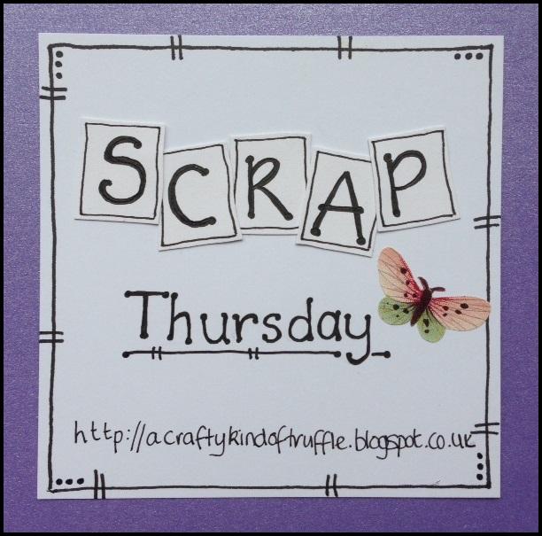 Scrap Thursday!