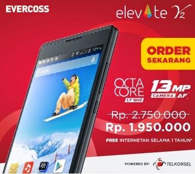 Evercoss Elevate Y2 Octa Core Smartphone Turun Harga dan Gratis Telkomsel Flash 1 Tahun