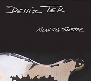 Deniz Tek- Mean Old Twister- 2016-