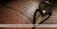 Cara Mencari Jodoh Menurut Islam (Tips Mencari Jodoh Islami)