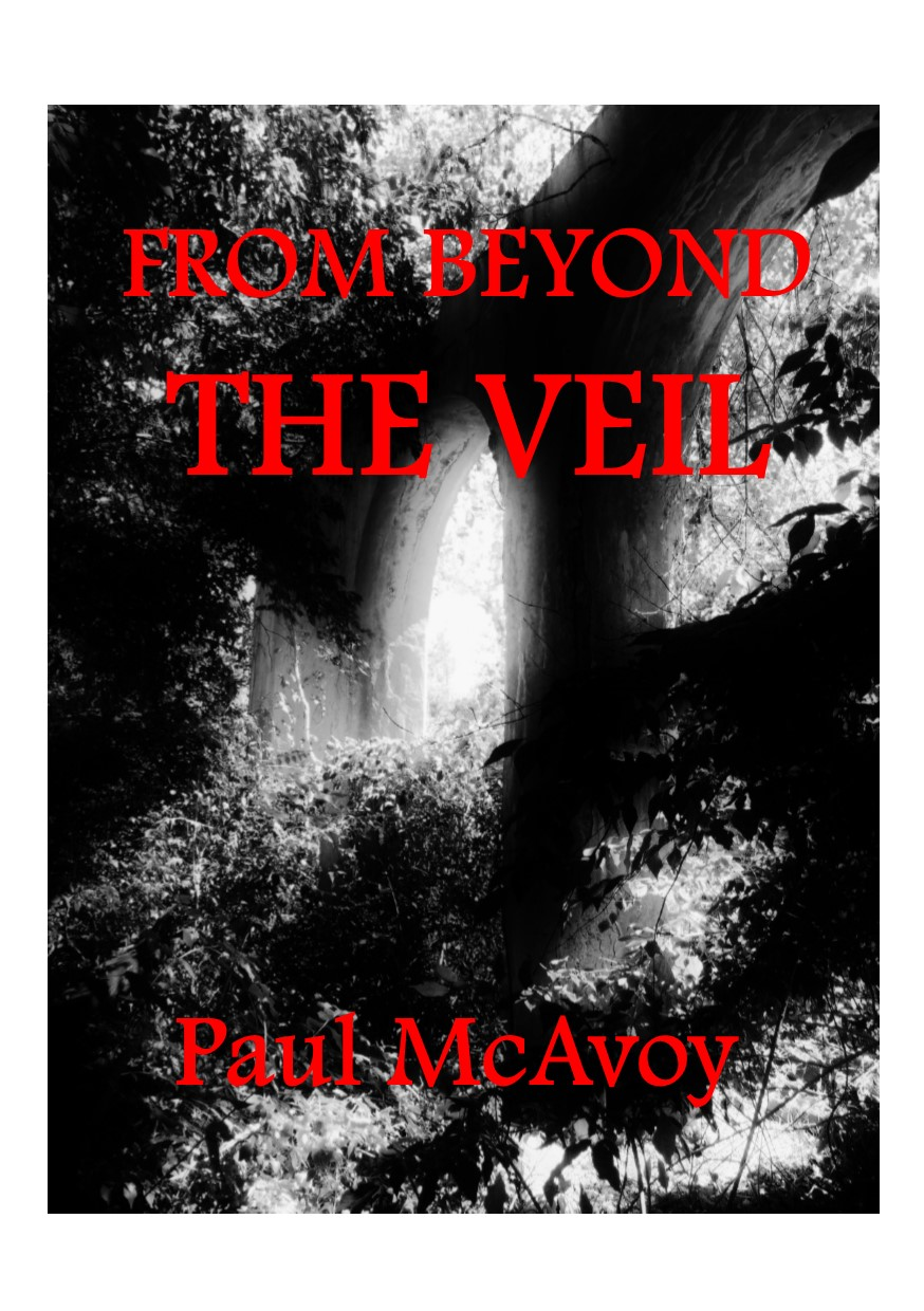 From Beyond the Veil
