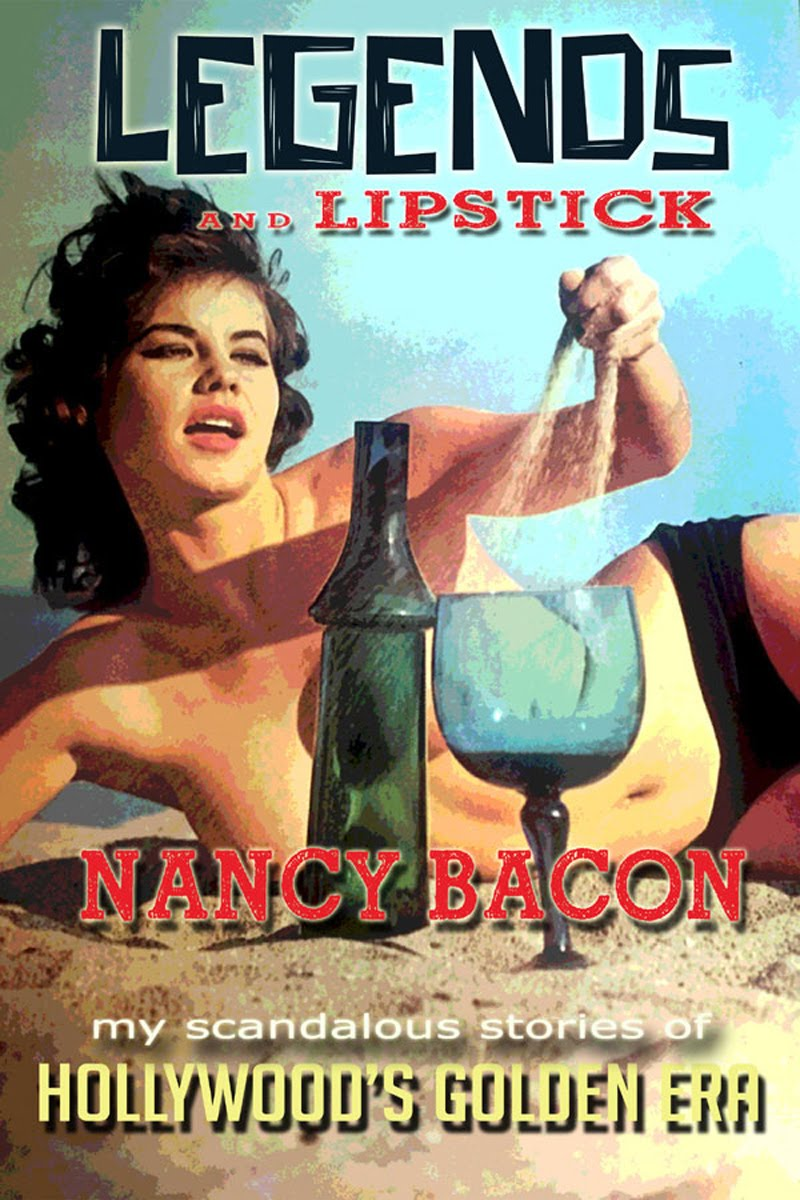 """LEGENDS AND LIPSTICK"" - Nancy Bacon"