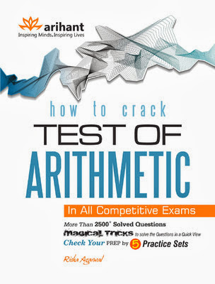 How to Crack Test of Arithmetic in All Competitive Exams