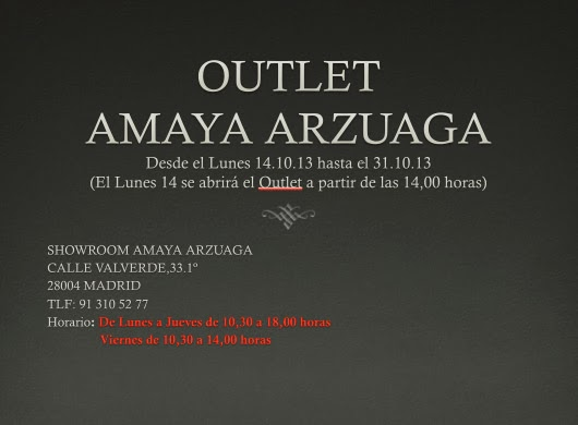 OUTLET AMAYA ARZUAGA EN MADRID