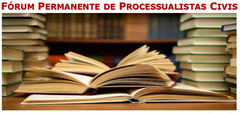 Fórum Permanente de Processualistas Civis - FPPC