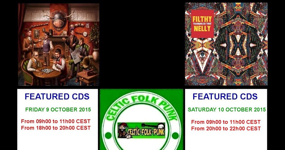 FEATURED CDs AT CELTIC-FOLK-PUNK RADIO (9-10 OCTOBER 2015 ...