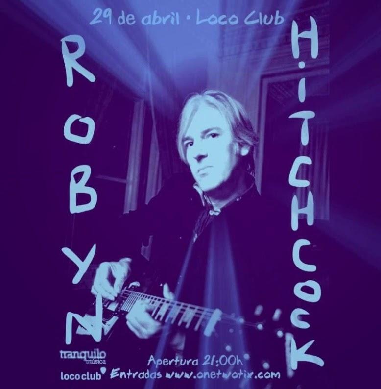 ROBYN HITCHCOCK & Emma Swift (29-4-15, El Loco Club)
