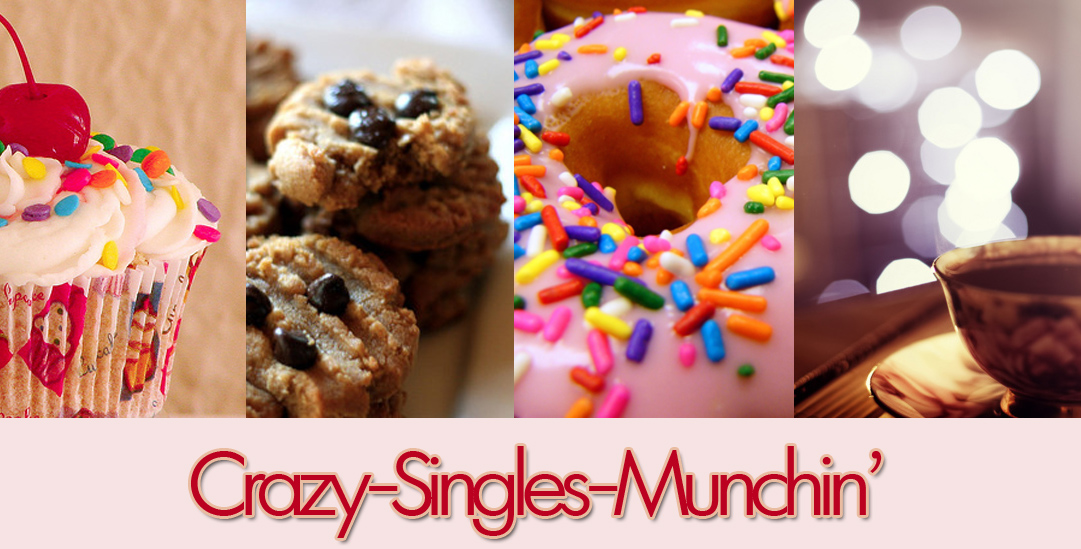 Crazy Singles Munchin'