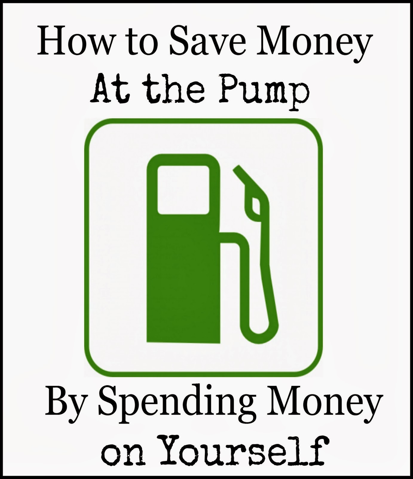 How to Save Money at the Pump