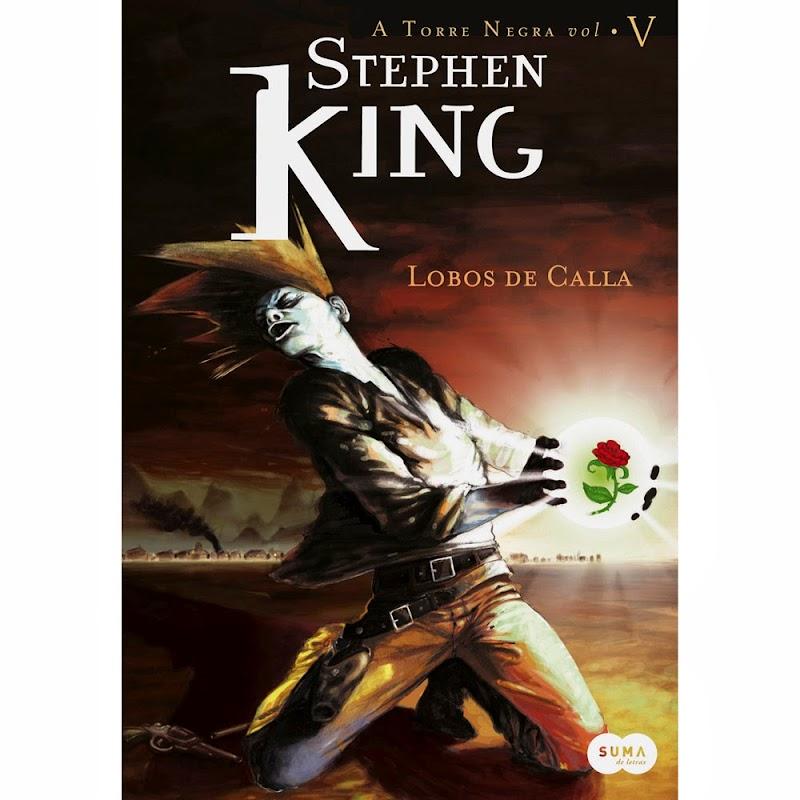 Hora de Ler: Lobos de Calla - Stephen King (Torre Negra #5)