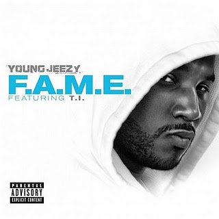 Young Jeezy - FAME Lyrics (Ft. T.I.)