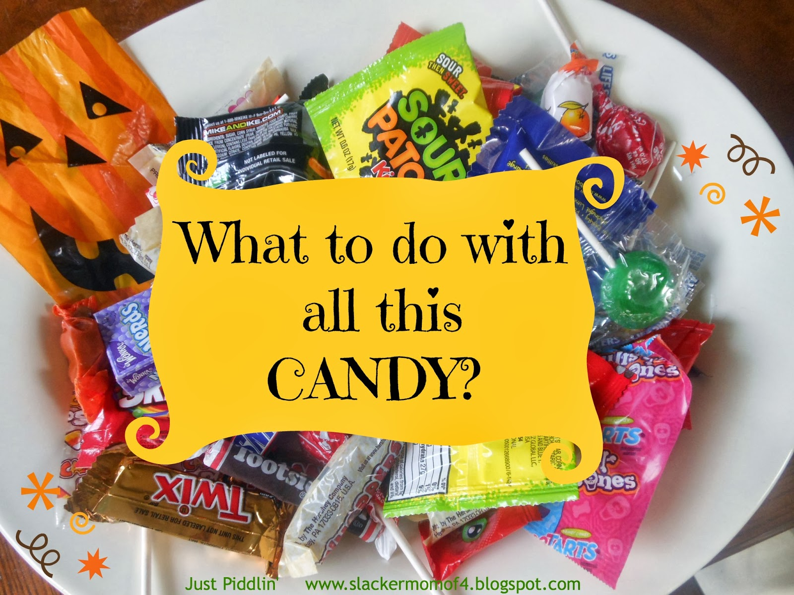 just piddlin': 5 uses for all that halloween candy