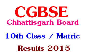 CG Board CGBSE 10th Matric Results 2015