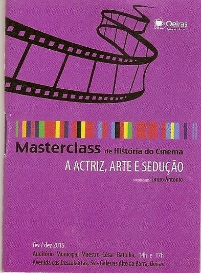 MASTERCLASS: A ACTRIZ, ARTE E SEDUÇÃO