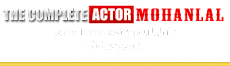 The Complete Actor Mohanlal