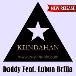 Daddy Feat. Lubna Brilla - Keindahan