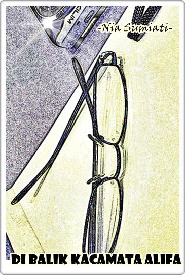 Di Balik Kacamata Alifa