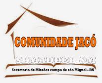 COMUNIDADE JACÓ ENTRE E CONHEÇA