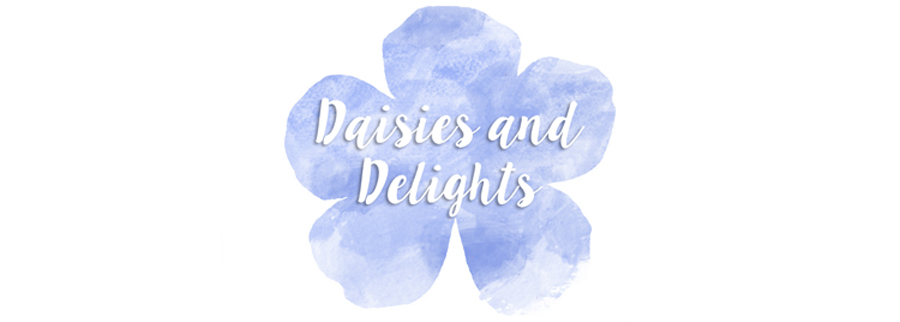 Daisies and Delights