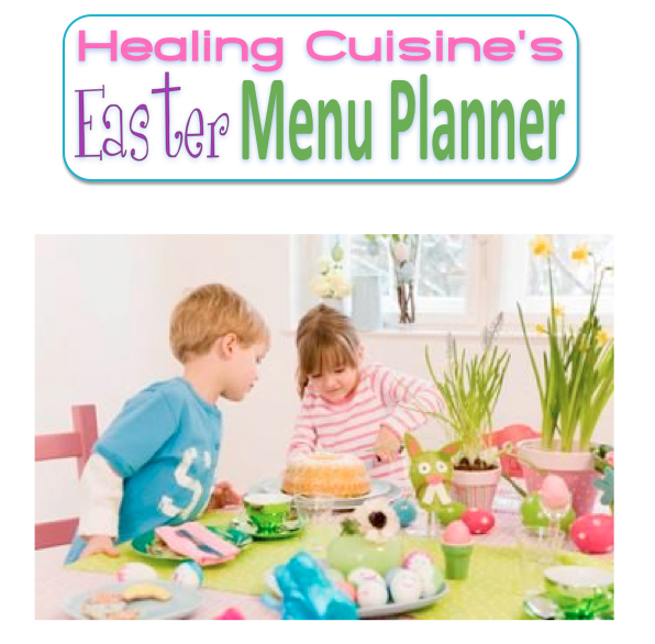 Healing cuisine april 2011 for Easy easter lunch menu