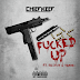 Chief Keef (Ft. Tadoe & Ballout) – Fucked Up